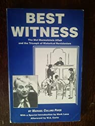 Best witness: The Mel Mermelstein affair and the triumph of historical revisionism