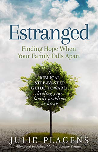Pdf Parenting Estranged: Finding Hope When Your Family Falls Apart