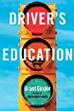Image of Driver's Education: A Novel