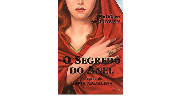 o segredo do anel o legado de maria madalena