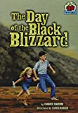 The Day of the Black Blizzard (On My Own History) (On My Own History (Paperback))