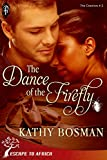 The Dance of the Firefly (The Creators)