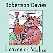 Leaven of Malice: The Salterton Trilogy, Book 2 | Robertson Davies