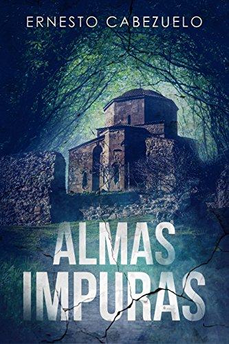 Amazon.com: Almas impuras (Spanish Edition) eBook: Ernesto ...