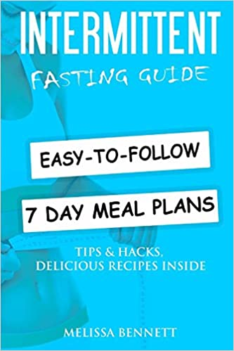 Intermittent Fasting: Complete Beginners Guide to Weight ...