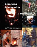 American Blacksmiths, Vince Nakovics, 1453787089