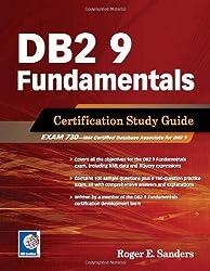 DB2 9 Fundamentals Certification Study Guide