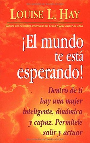 El Mundo te Esta Esperando! (Spanish Edition)
