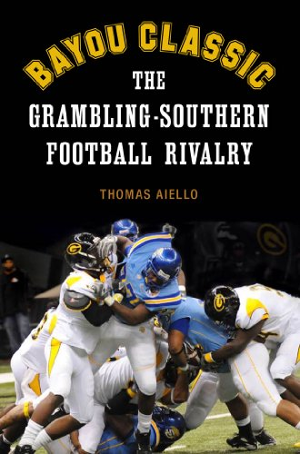 Bayou Classic: The Grambling-Southern Football Rivalry