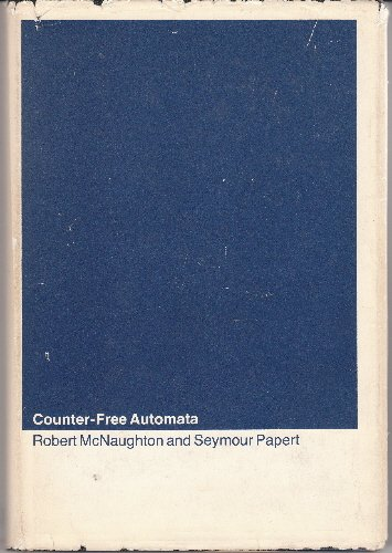 Counter-Free Automata (M.I.T. research monograph no. 65)