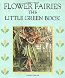 The Little Green Book, Cicely Mary Barker, 0723241899