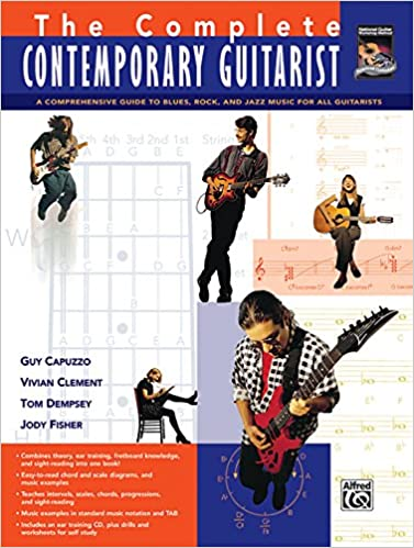The Complete Contemporary Guitarist: The ultimate guide to music ...