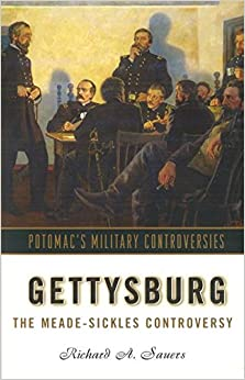 Book Gettysburg: The Meade-Sickles Controversy (Military Controversies)