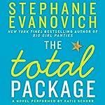 The Total Package: A Novel | Stephanie Evanovich