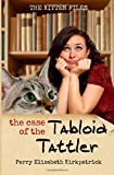 The Case of the Tabloid Tattler, Perry Kirkpatrick, 1499742312