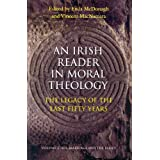 An Irish Reader in Moral Theology II: Volume II: Sex, Marriage and the Family