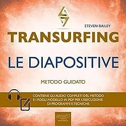 Transurfing - Le diapositive
