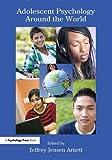 Adolescent Psychology Around the World 1st Edition
