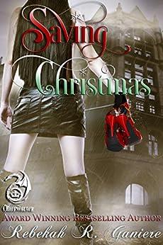 Saving Christmas (Otherworlder Book 1) by [Ganiere, Rebekah R.]