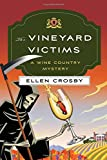 The Vineyard Victims: A Wine Country Mystery (Wine Country Mysteries)