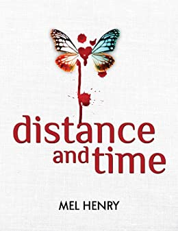 Distance and Time (Time After Time Book 1) by [Henry, Mel]