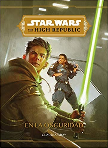 Star Wars. High Republic. En la oscuridad
