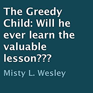 The Greedy Child Audiobook