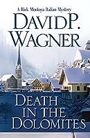 Death in the Dolomites: A Rick Montoya Italian Mystery