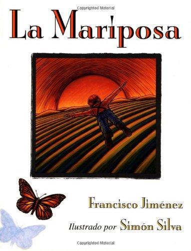 La Mariposa : Spanish Edition Paperback – Picture Book, September 26, 2000