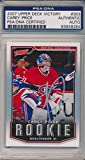 Carey Price Autographed 2007 Upper Deck Victory Rookie Card ( Authentic) - PSA/DNA Certified - Hockey Slabbed Autographed Rookie Cards