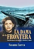 La Dama de la Fronter, Susana Cueva, 1463323409