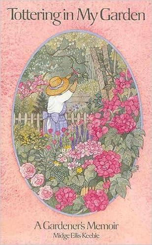 Tottering in My Garden, Keeble, Midge