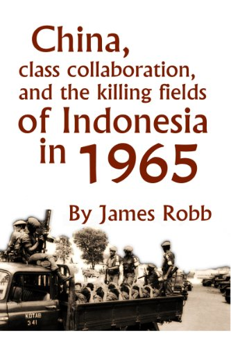 Amazon china class collaboration and the killing fields of china class collaboration and the killing fields of indonesia in 1965 by robb fandeluxe Gallery