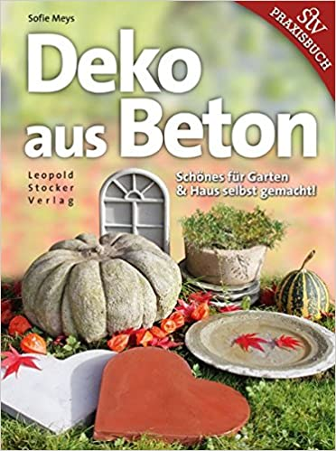 Deko Aus Beton Schones Fur Garten Haus Selbst Gemacht Amazon De