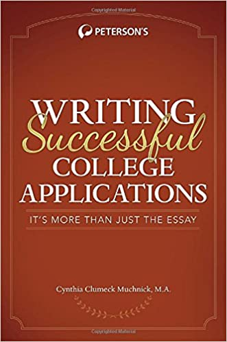 writing successful college applications it s more than just the  writing successful college applications it s more than just the essay peterson s writing successful college applications 1st edition