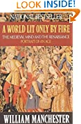 #7: A World Lit Only by Fire: The Medieval Mind and the Renaissance: Portrait of an Age
