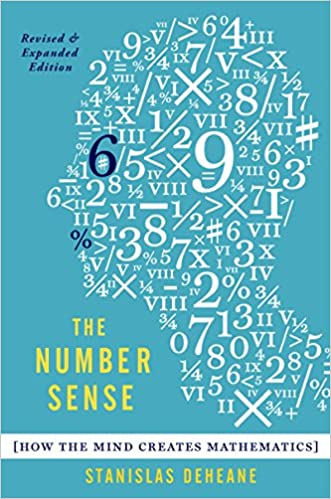 The number sense how the mind creates mathematics revised and the number sense how the mind creates mathematics revised and updated edition rev upd stanislas dehaene amazon fandeluxe Images