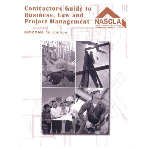 Arizona, Contractors Guide to Business, Law and Project Management, Fifth Edition