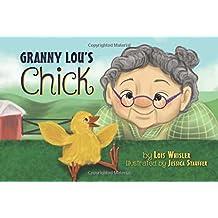 Granny Lou's Chick