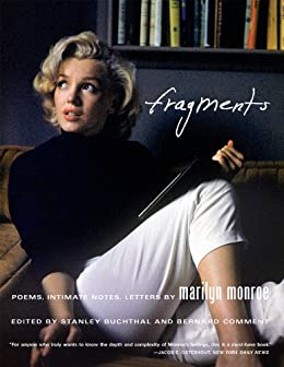 Fragments: Poems, Intimate Notes, Letters by [Monroe, Marilyn, Comment, Bernard]