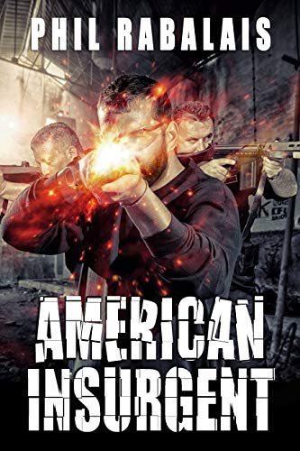 American Insurgent by [Rabalais, Phil]