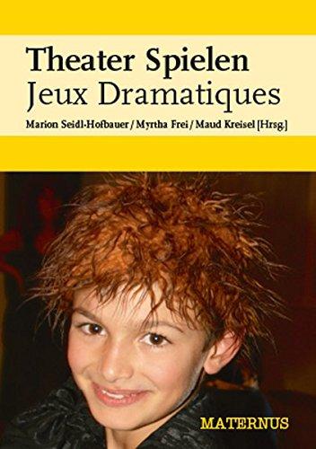 Theater Spielen Jeux Dramatiques