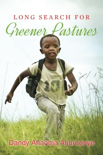 Download Long Search For Greener Pastures PDF