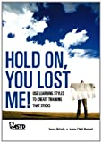 Hold on, You Lost Me!, Bernice McCarthy, 1562864971