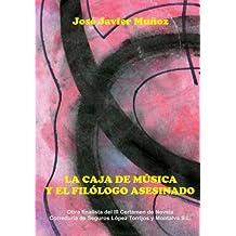 La Caja De Música Y El Filólogo Asesinado (Spanish Edition)