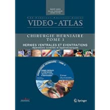 Video Atlas Chirurgie Herniaire. Tome 3. Hernies Ventrales ET Even