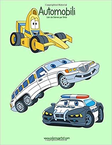 Automobili Libro da Colorare per Bimbi 1: Volume 1 (Automobili per Bimbi)