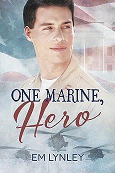 One Marine, Hero by [Lynley, EM]