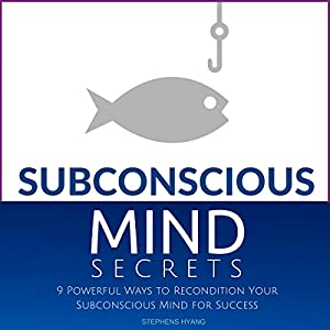 Subconscious Mind Secrets Hörbuch