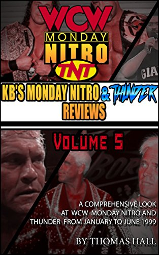 KB's Complete Monday Nitro Reviews Volume V - Nitro Thunder
